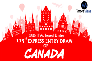 115th Canada Express Entry Draw Issues 3,350 ITAs