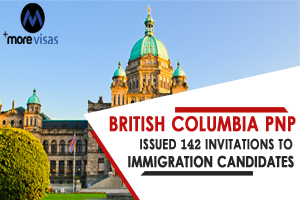 British Columbia PNP Issued 142 Invitations to Immigration Candidates
