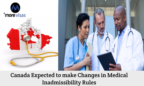 Canada Expected to make Changes in Medical Inadmissibility Rules