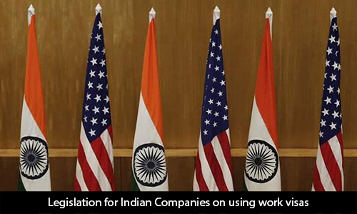 Legislation-for-Indian-Companies-on-Using-Work-Visas