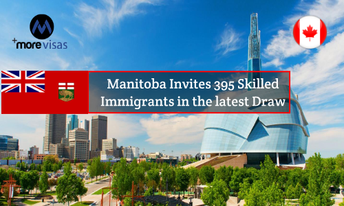 Manitoba Invites 395 Skilled Immigrants in the Latest Draw