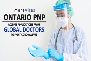 Ontario PNP: Accepts Applications from Global Doctors to Fight Coronavirus