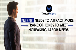 PEI PNP: Needs to Attract More Francophones to Meet Increasing Labor Needs
